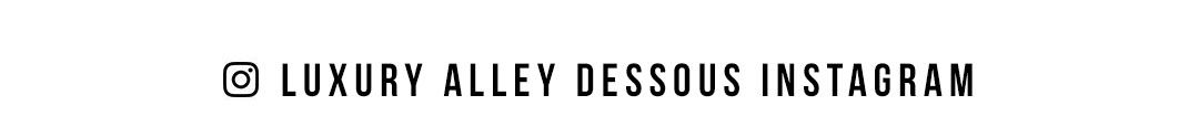 Luxury Alley dessous sur Instagram